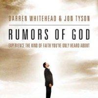 Rumors of God by Darren Whitehead & Jon Tyson