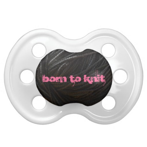 Born to Knit pacifier.  aknitica designs.